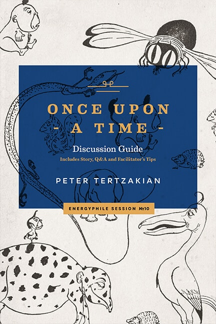 Front cover of Once Upon a Time by Peter Tertzakian